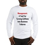 Management: Tool For Failure Long Sleeve T-Shirt