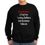 Management: Tool For Failure Sweatshirt (dark)