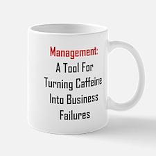 Management: Tool For Failure Mug