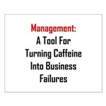 Management: Tool For Failure Small Poster