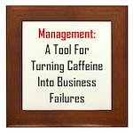 Management: Tool For Failure Framed Tile