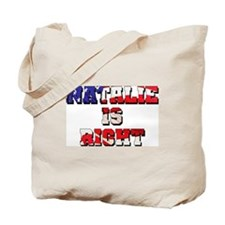 NATALIE IS RIGHT Tote Bag