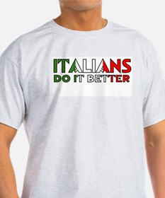 Italians Do It Better Ash Grey T-Shirt