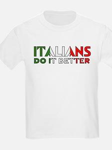 Italians Do It Better Kids T-Shirt