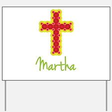 Martha Bubble Cross Yard Sign