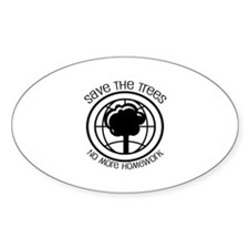 Save the Trees No More Homework Decal