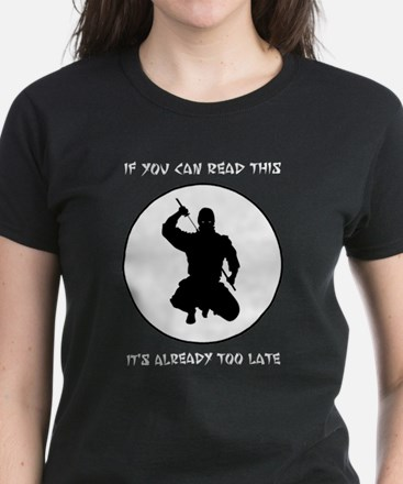 Ninja: If You Can Read This Women's Dark T-Shirt