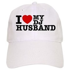 I love my Dj Husband Baseball Cap