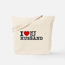 I love my Dj Husband Tote Bag
