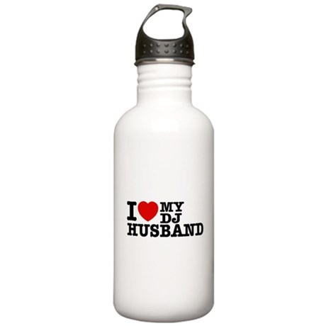 I love my Dj Husband Stainless Water Bottle 1.0L
