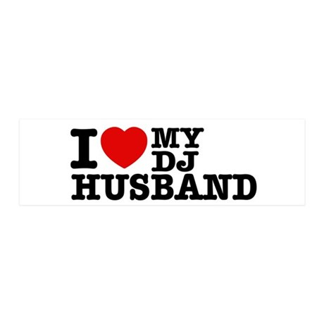 I love my Dj Husband 42x14 Wall Peel