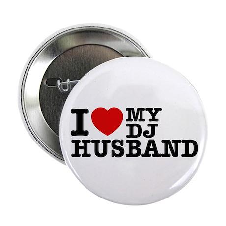 "I love my Dj Husband 2.25"" Button (10 pack)"