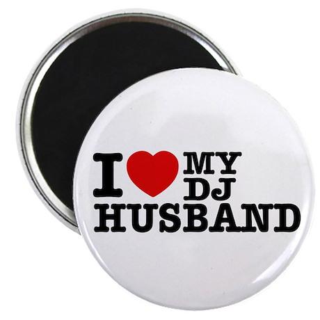 "I love my Dj Husband 2.25"" Magnet (10 pack)"