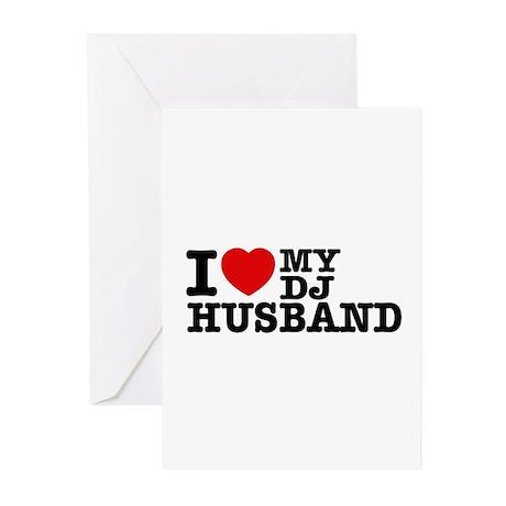 I love my Dj Husband Greeting Cards (Pk of 10)