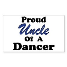 Uncle of a Dancer Rectangle Decal