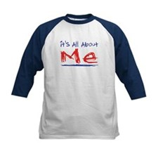 It's all about ME! Tee