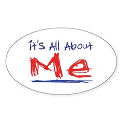 It's all about ME! Oval Decal