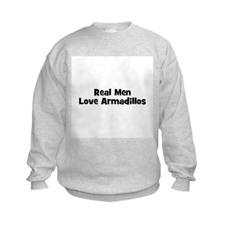 Real Men Love Armadillos Kids Sweatshirt