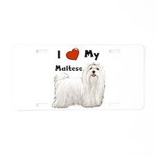 I Love My Maltese Aluminum License Plate