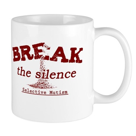 Break the Silence Selective Mutism Mug