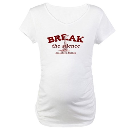 Break the Silence Selective Mutism Maternity T-Shi