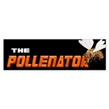 The Pollenator... Bumper Sticker