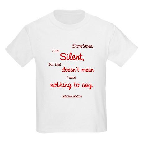 Sometimes I am Silent Kids Light T-Shirt