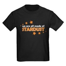 We Are All Made Of Stardust T