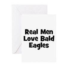 Real Men Love Bald Eagles Greeting Cards (Package
