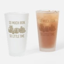 SO LITTLE TIME Drinking Glass