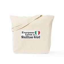 Everyone Loves a Sicilian Girl Tote Bag
