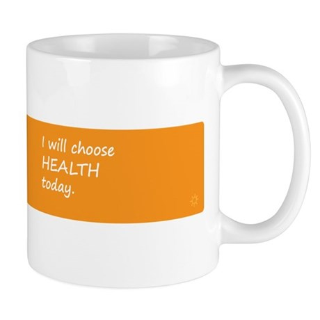 CHOOSE HEALTH > mug