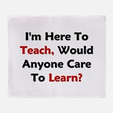 Anyone Care To Learn? Throw Blanket
