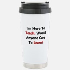 Anyone Care To Learn? Stainless Steel Travel Mug