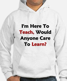 Anyone Care To Learn? Hoodie