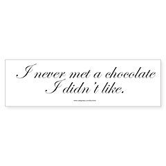 Chocolate Quote Gear Bumper Bumper Sticker