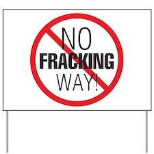 Unique No fracking Yard Sign