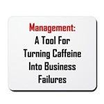 Management: Tool For Failure Mousepad
