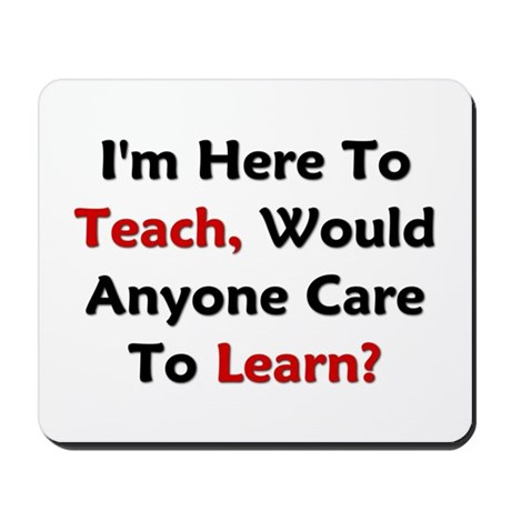 Anyone Care To Learn? Mousepad