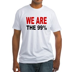 WE ARE THE 99 % Fitted T-Shirt