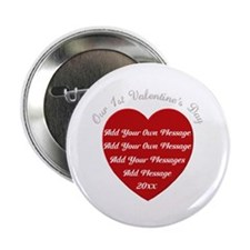 "Our 1st Valentine's Day 2.25"" Button"