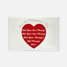 Our 1st Valentine's Day Rectangle Magnet