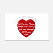 Our 1st Valentine's Day Car Magnet 20 x 12
