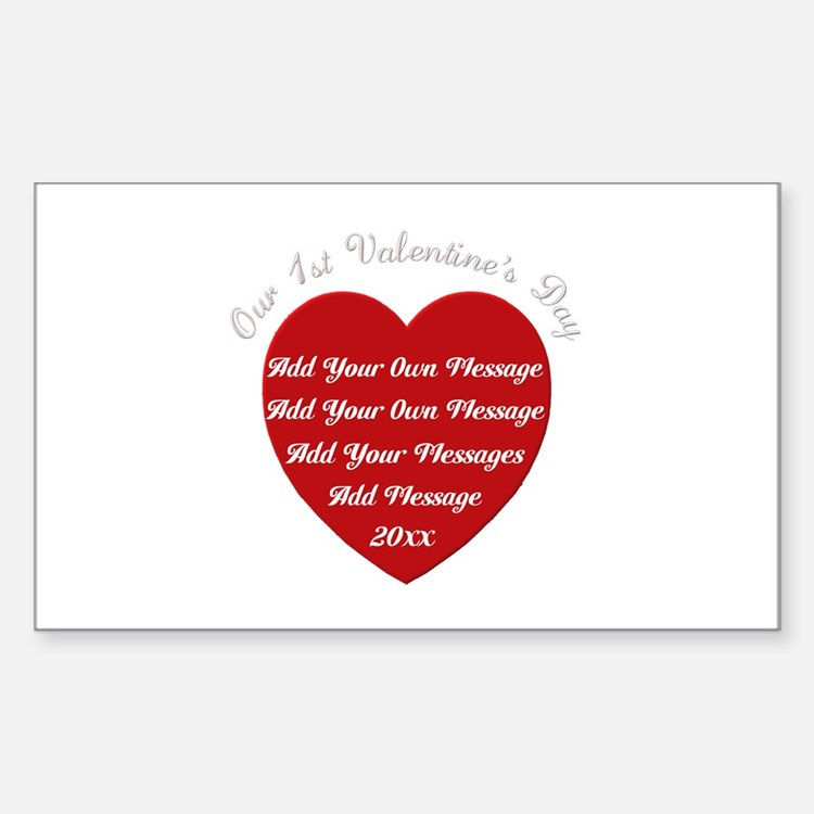 Our 1st Valentine's Day Sticker (Rectangle)