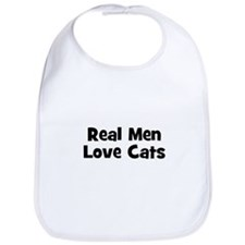 Real Men Love Cats Bib