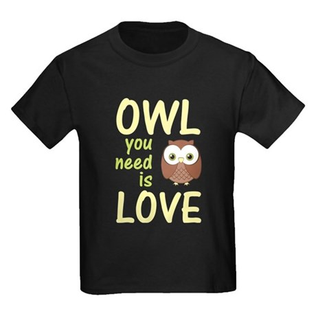 Owl You Need Is Love Kids Dark T-Shirt