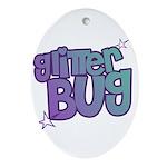 Glitterbug Ornament (Oval)