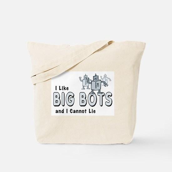 I Like Big Bots Tote Bag