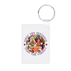 First The Sentence, Then the Verdict Keychains