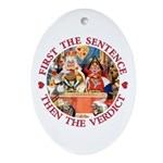 First The Sentence, Then the Verdict Ornament (Ova